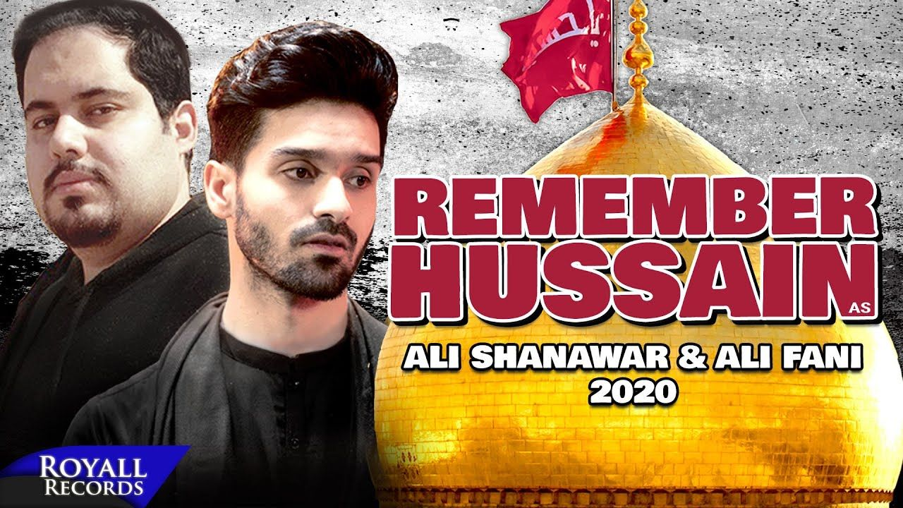 Remember Hussain (English) | Ali Shanawar & Ali Fani Noha | 2020 | 1442