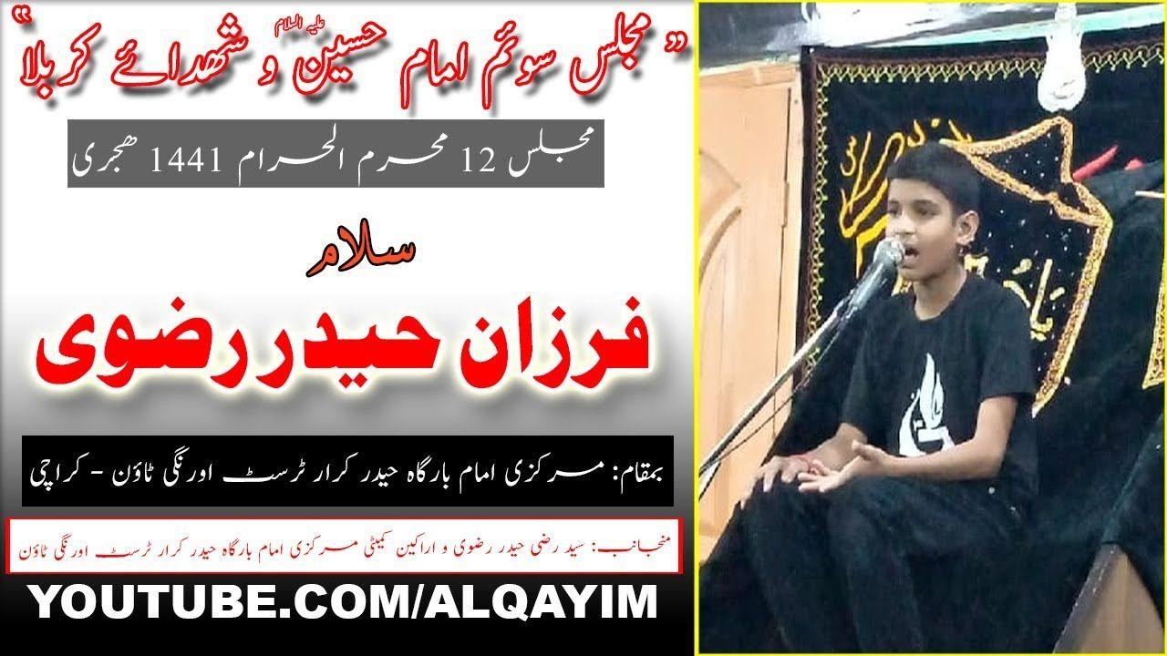 12th Muharram Majlis-e-Soyem - 1441/2019 - Farzan Haider Rizvi - Imam Bargah Haider-e-Karar Trust Orangi Town - Karachi