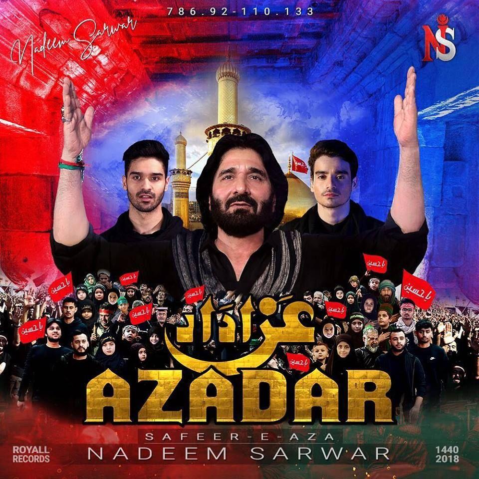 Azadar - Azadar-e-Hussain - Syed Nadeem Raza Sarwar - Year