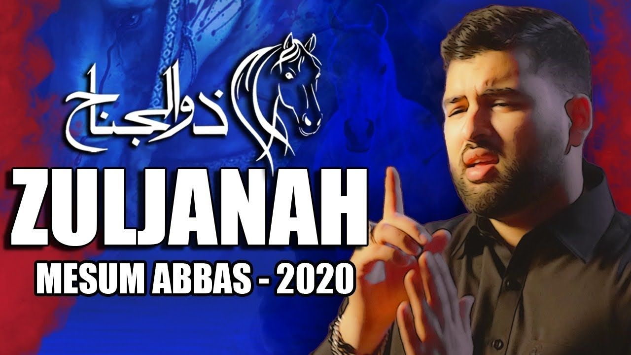 Zuljanah Noha (Official Video) - Mesum Abbas Noha 2020